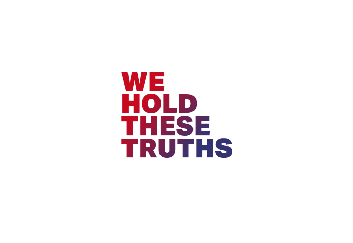 We Hold These Truths
